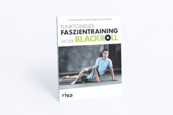 """Buch """"Funktionelles Faszientraining mit der BLACKROLL®"""""""