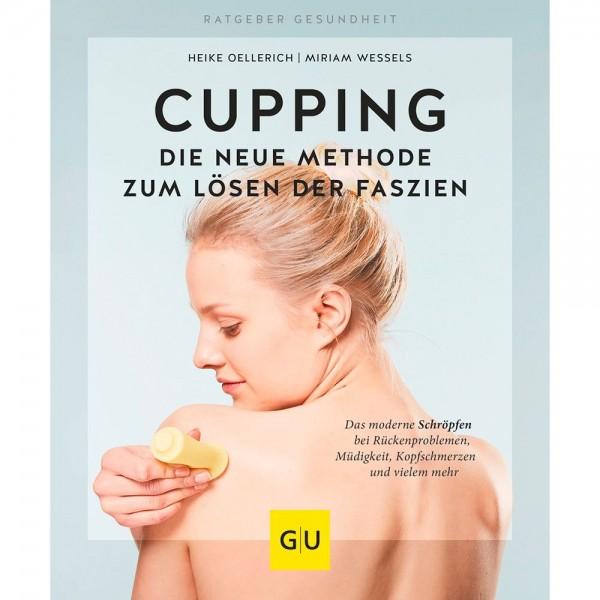 Taschenbuch: Cupping - Die neue Methode zum Lösen der Faszien
